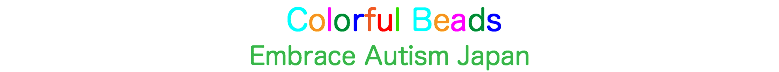Colorful Beads Embrace Autism Japan